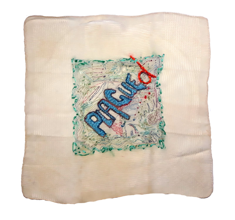 K is for Kevin #12 - PLAGUE(D) embroidery on handkerchief, 26x26cm, Natalie Sirett 2020